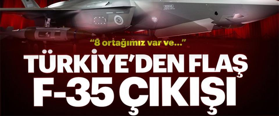 Flaş! Türkiye'den F-35 Çıkışı
