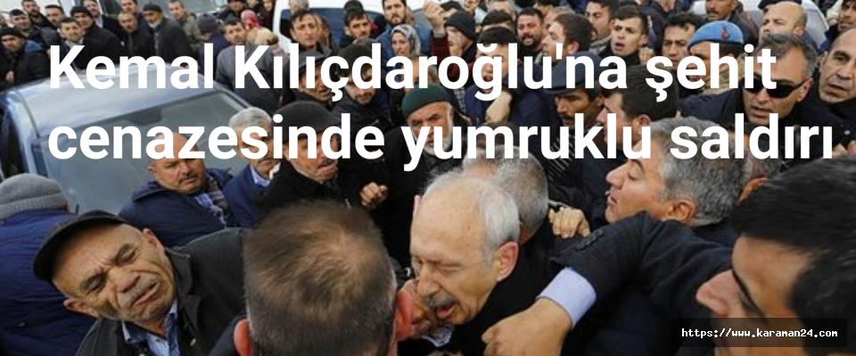 Kılıçdaroğlu'na şehit cenazesinde yumruk