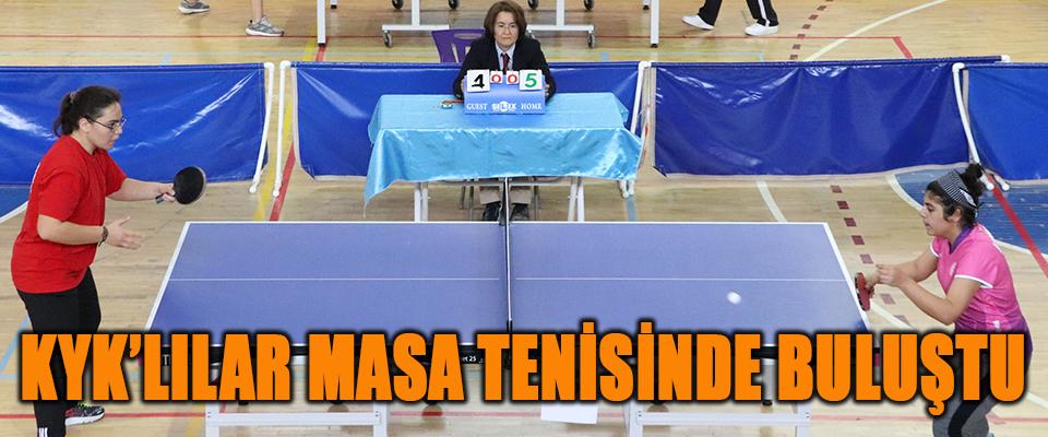 KYK'lılar Masa Tenisinde Buluştu