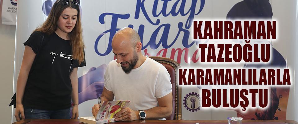 Kahraman Tazeoğlu Kitap Fuarı'nda
