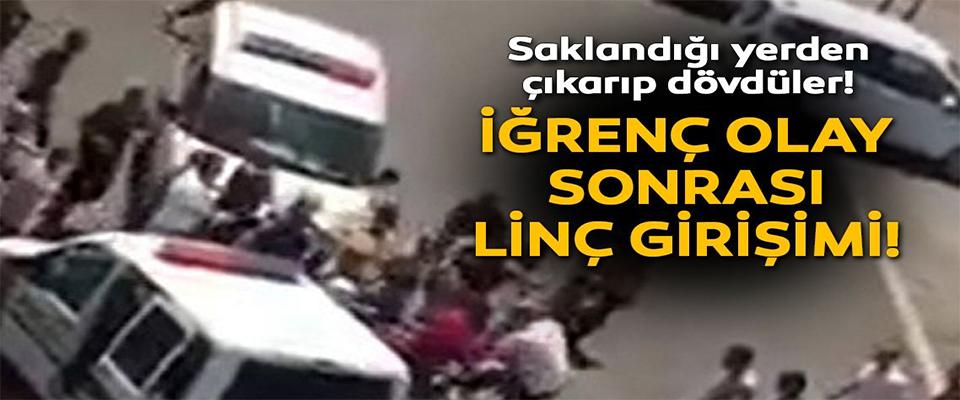 Adana'da iğrenç olay sonrası linç girişimi!