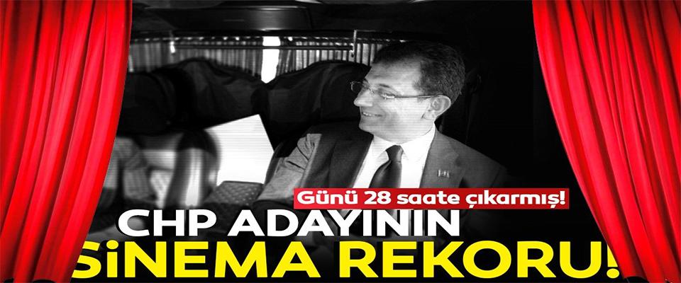 CHP Adayı Ekrem İmamoğlu'nun sinema rekoru!