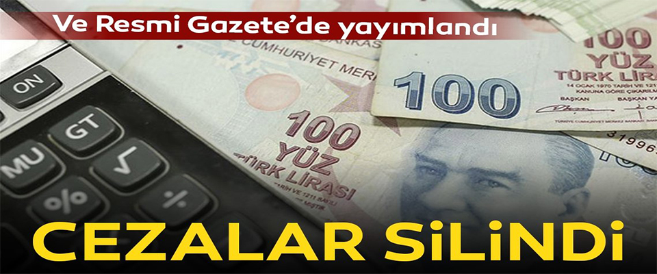 Torba Yasa Resmi Gazete'de yayımladı: Cezalar silindi