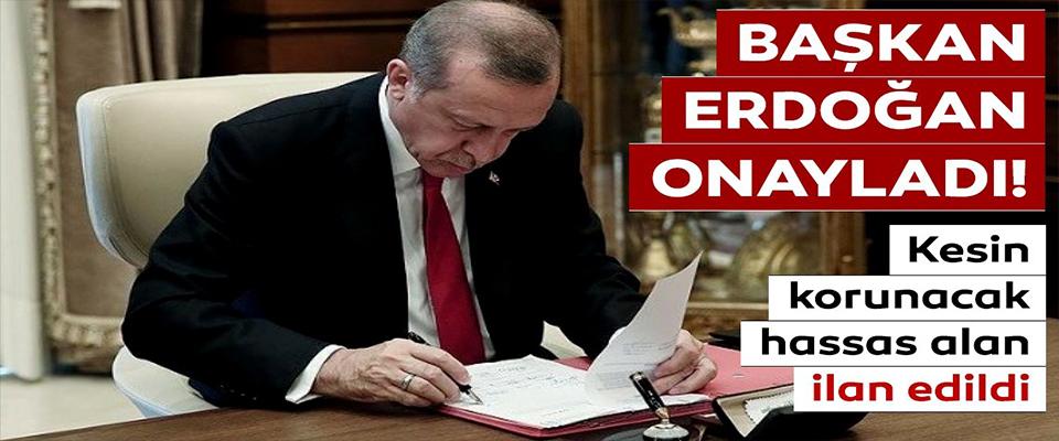 Başkan Erdoğan onayladı!