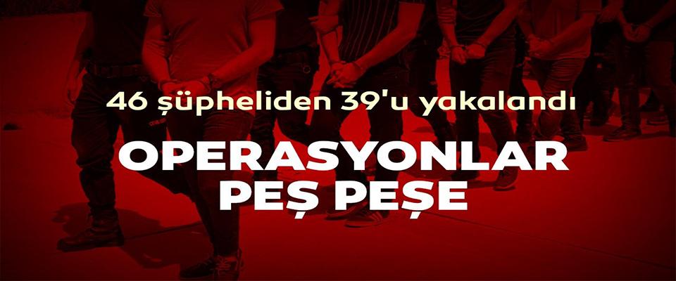 FETÖ soruşturmasında 46 gözaltı kararı!