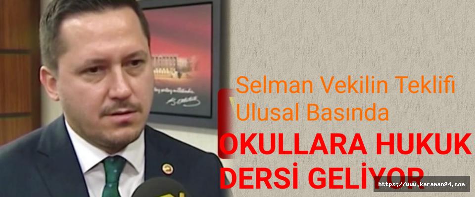 Selman Vekil Ulusal Basında..