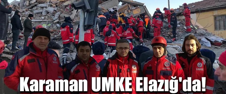 Karaman UMKE Elazığ'da!