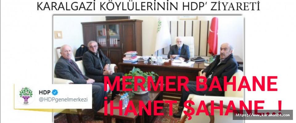 Mermer Bahanesiyle HDP'ye..