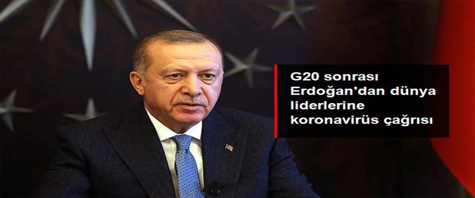 G20 liderlerine koronavirüs çağrısı!