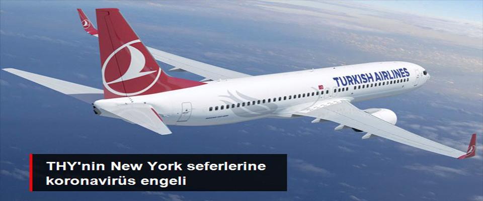 THY, New York uçuşlarını durdurdu!