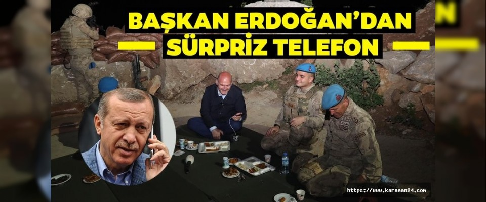 Başkan Erdoğan'dan sürpriz telefon!