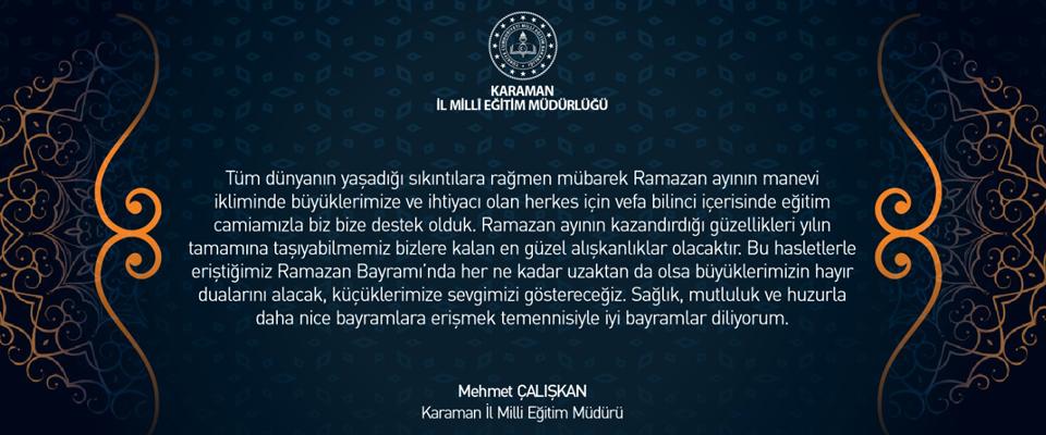 İl Milli Eğitim Müdürü Mehmet Çalışkan'ın Ramazan Bayramı Mesajı
