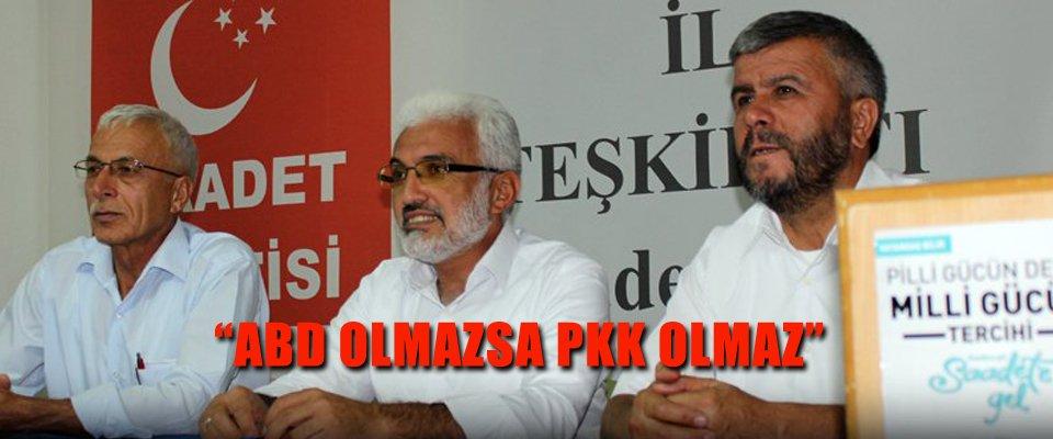 quot;ABD OLMAZSA PKK OLMAZquot;