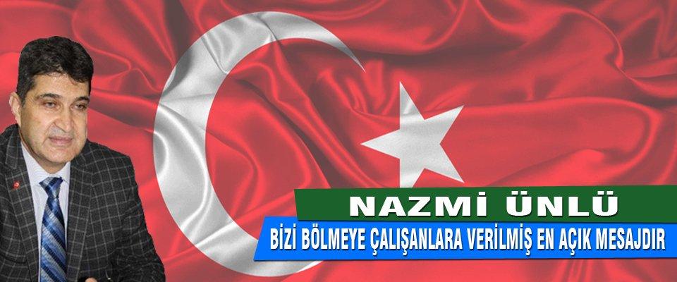 AK PARTİ İL BAŞKANI NAZMİ ÜNLÜ'NÜN 30 AĞUSTOS MESAJI
