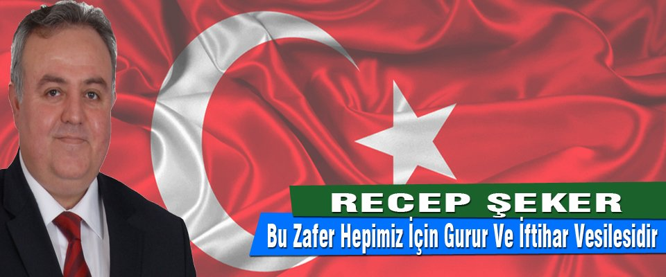 AK PARTİ KARAMAN MİLLETVEKİLİ DR. RECEP ŞEKERİN  30 AĞUSTOS ZAFER BAYRAMI MESAJI