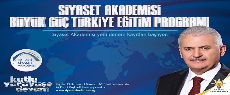 AK Parti Siyaset Akademisi #039;Büyük Güç Türkiye#039; sloganı ile başlıyor.