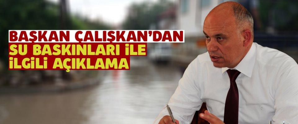 Başkan#039;dan Su Baskını Açıklaması