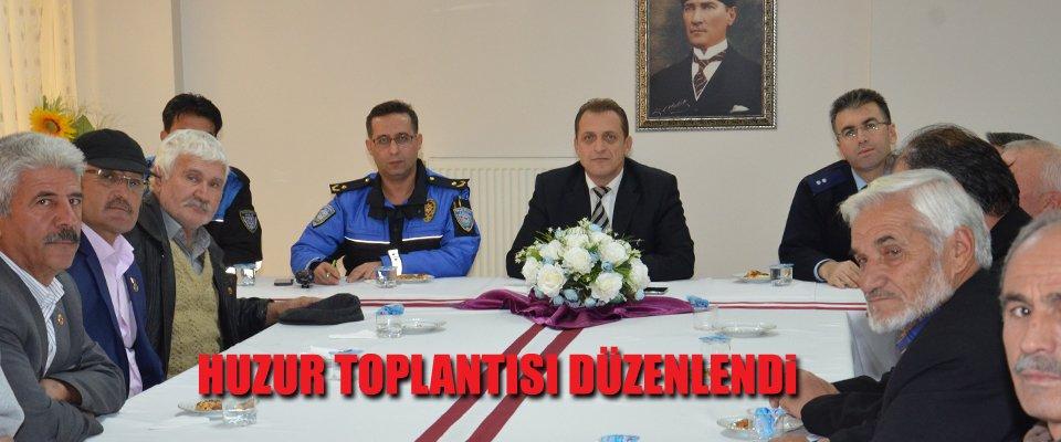 HUZUR TOPLANTISI DÜZENLENDİ