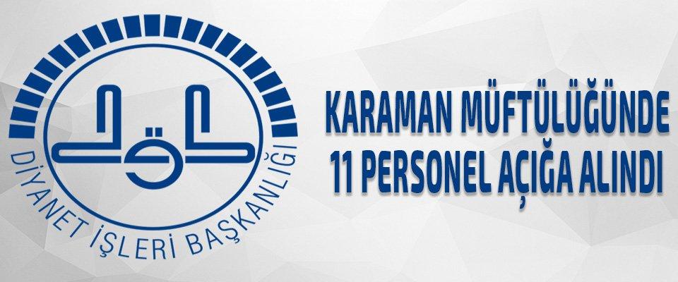 Karaman Müftülüğünde 11 personel açığa alındı