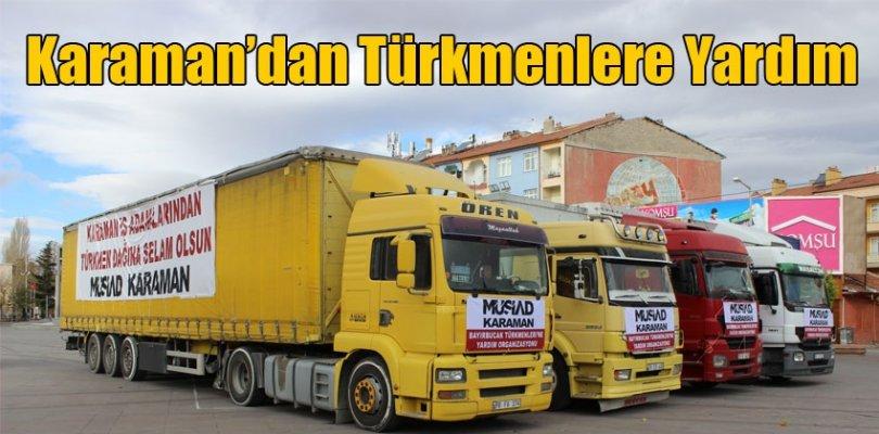 KARAMAN MÜSİAD TÜRKMENLERİ UNUTMADI