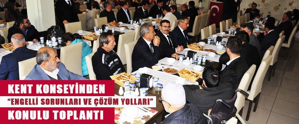 """KENT KONSEYİNDEN """"ENGELLİ SORUNLARI VE ÇÖZÜM YOLLARI"""" KONULU TOPLANTI"""