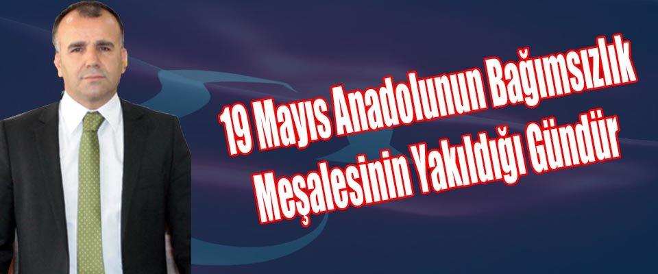 Sultanoğlundan 19 Mayıs Atatürkü Anma ve Gençlik ve Spor Bayramı Mesajı