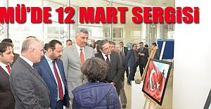 KMÜde 12 Mart Sergisi