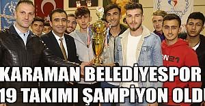 Karaman Belediyespor U-19 Takımı Şampiyon Oldu