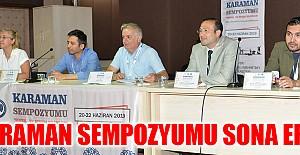 Karaman Sempozyumu Sona Erdi