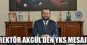 Rektör Akgül'den YKS Mesajı