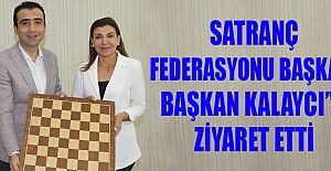 Satranç Federasyonu Başkanı Savaş Kalaycı'yı ziyaret etti