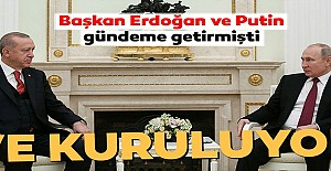 Başkan Erdoğan ve Putin gündeme getirmişti...