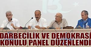 'Darbecilik ve Demokrasi' konulu panel düzenlendi