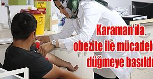 Karaman'da obezite ile mücadelede düğmeye basıldı