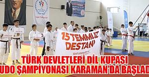Türk Devletleri Dil Kupası Judo Şampiyonası Karaman'da Başladı