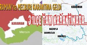 Karaman'ın İlçeleri Karantinaya Girdi..