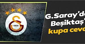 Galatasaray'dan Beşiktaş'a kupa...