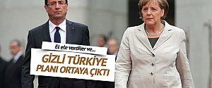 Almanya ve Fransa'nın Türkiye planı