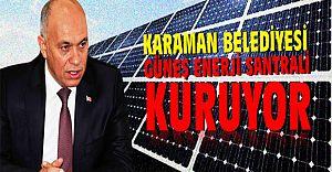 BELEDİYE GÜNEŞ ENERJİSİ SANTRALİ KURUYOR