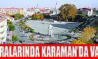 Bütünşehir düzenlemesinde Karaman'da var mı?