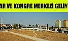 Elmaşehir Mahallesi'ne Fuar ve Kongre Merkezi Geliyor