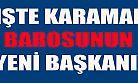 Karaman Baro Seçimleri yapıldı