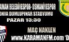 Karaman Belediyespor Konya'da Maç Naklen Karaman FM De