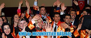KMÜ'DE MEZUNİYETLER BAŞLIYOR