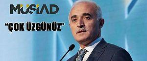 """MÜSİAD """"CEPHE DARALTMAYA DEVAM ETMELİYİZ"""""""