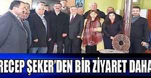 RECEP ŞEKER'DEN BİR ZİYARET DAHA