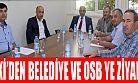 TOKİ Heyetinden Belediye ve OSB'ye Ziyaret