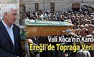 VALİ MURAT KOCA'NIN ACI GÜNÜ