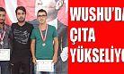 WUSHU'da Çıta Yükseliyor