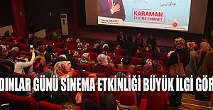Kadınlar Günü sinema etkinliği büyük ilgi gördü